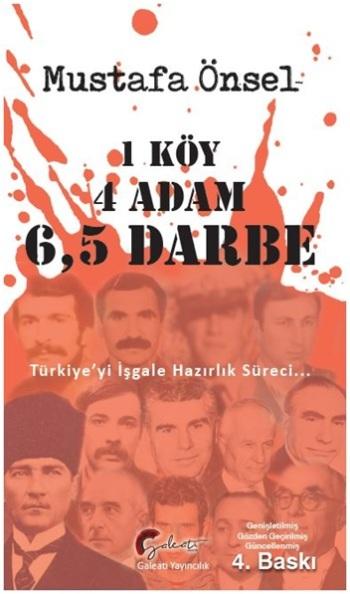 1 Köy, 4 Adam, 6,5 Darbe Türkiye'nin İşgale Hazırlık Süreci