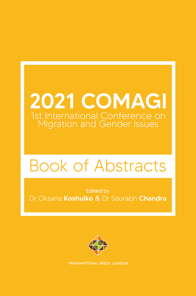 2021 COMAGI - 1st  International Conference on  Migration and Gender Issues - Book of Abstracts