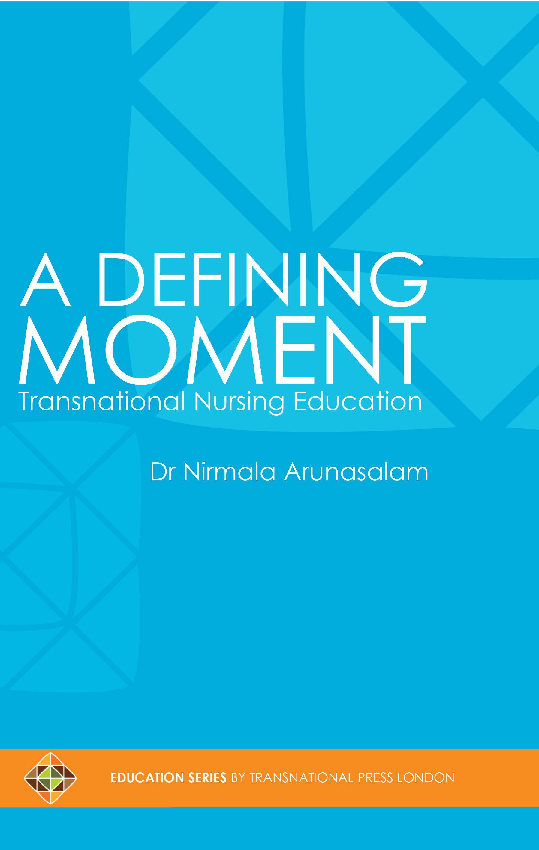 A Defining Moment Transnational Nursing Education