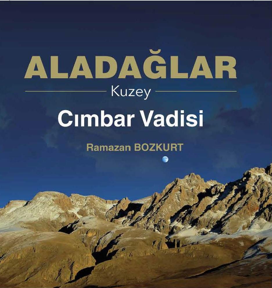 Aladağlar Kuzey: Cımbar Vadisi