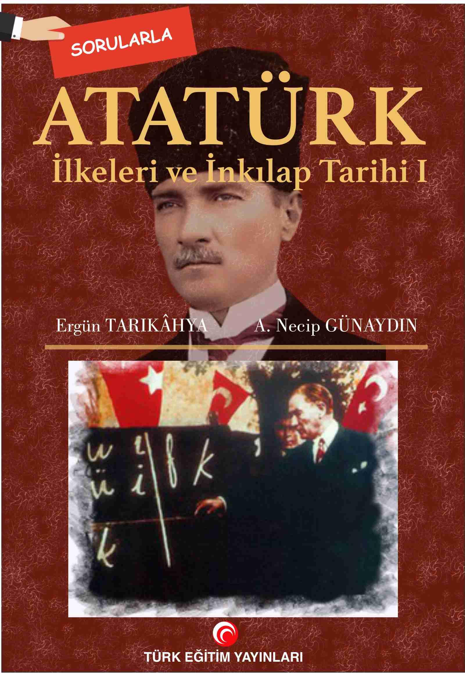 Atatürk İlkeleri ve İnkilap Tarihi I