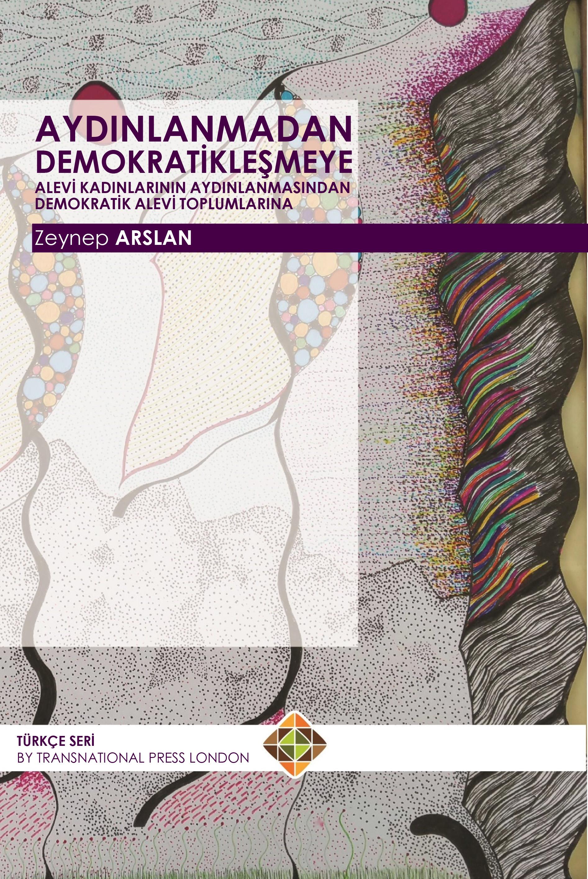 Aydınlanmadan Demokratikleşmeye Alevi Kadınlarının Aydınlanmasından Demokratik Alevi Toplumlarına