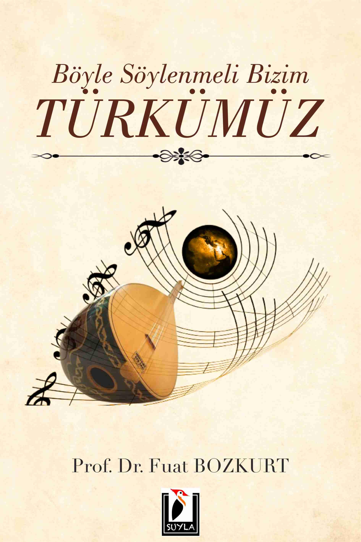 Böyle Söylenmeli Bizim Türkümüz