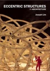 Eccentric Structures in Architecture