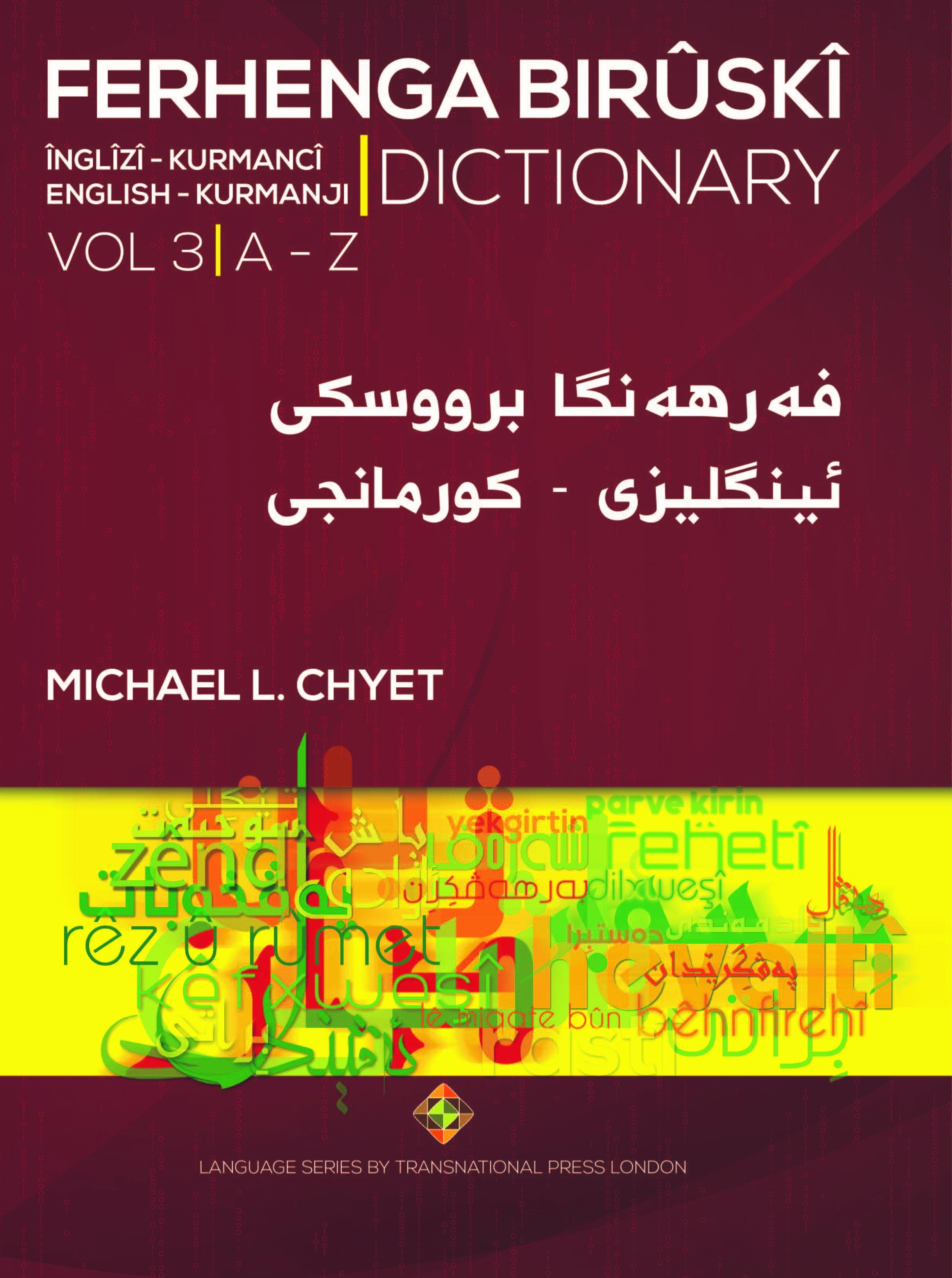 Ferhenga Bırûskî English-Kurmanji Dictionary Volume Three