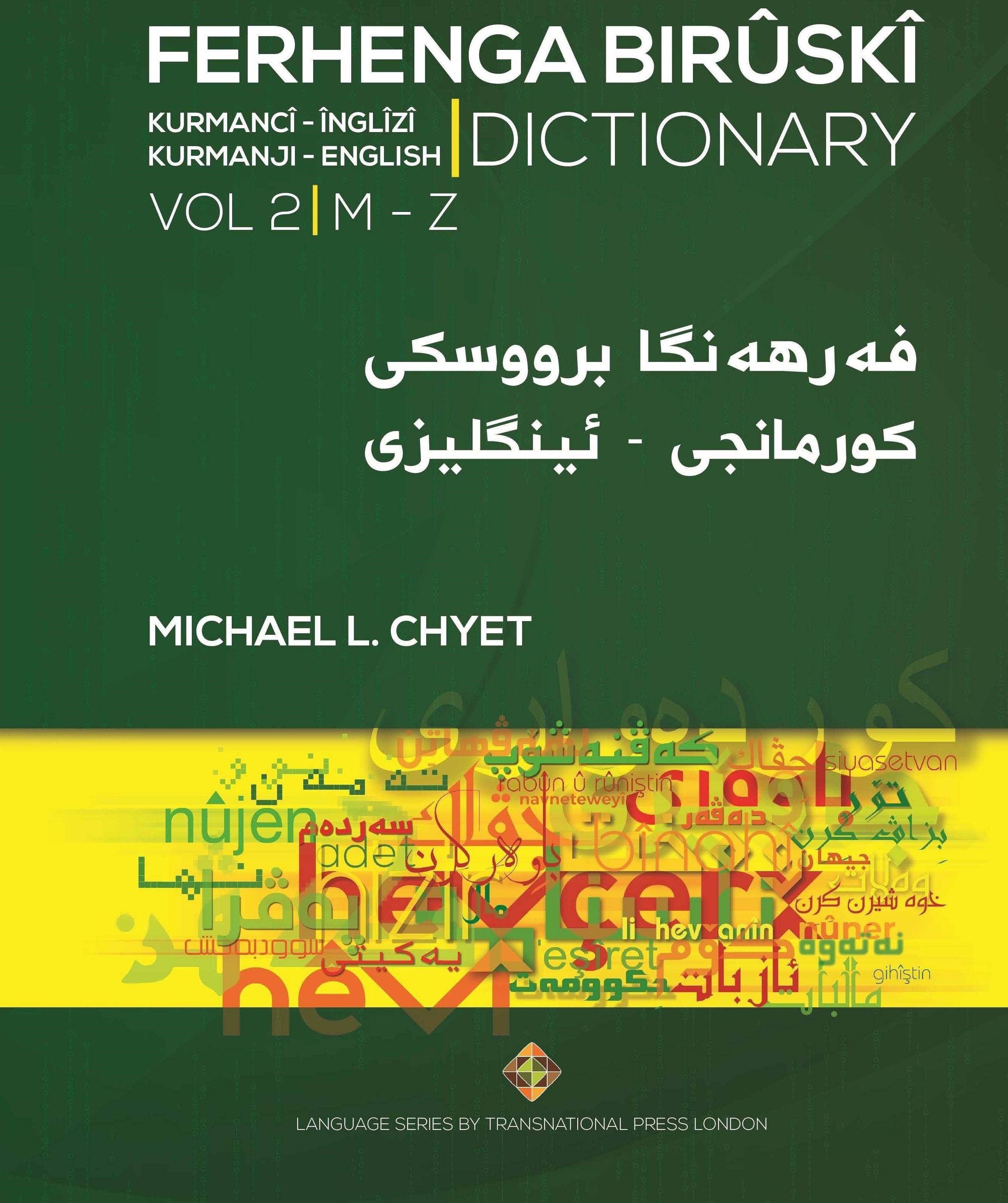 Ferhenga Bırûskî Kurmanji – English Dictionary Volume Two M - Z