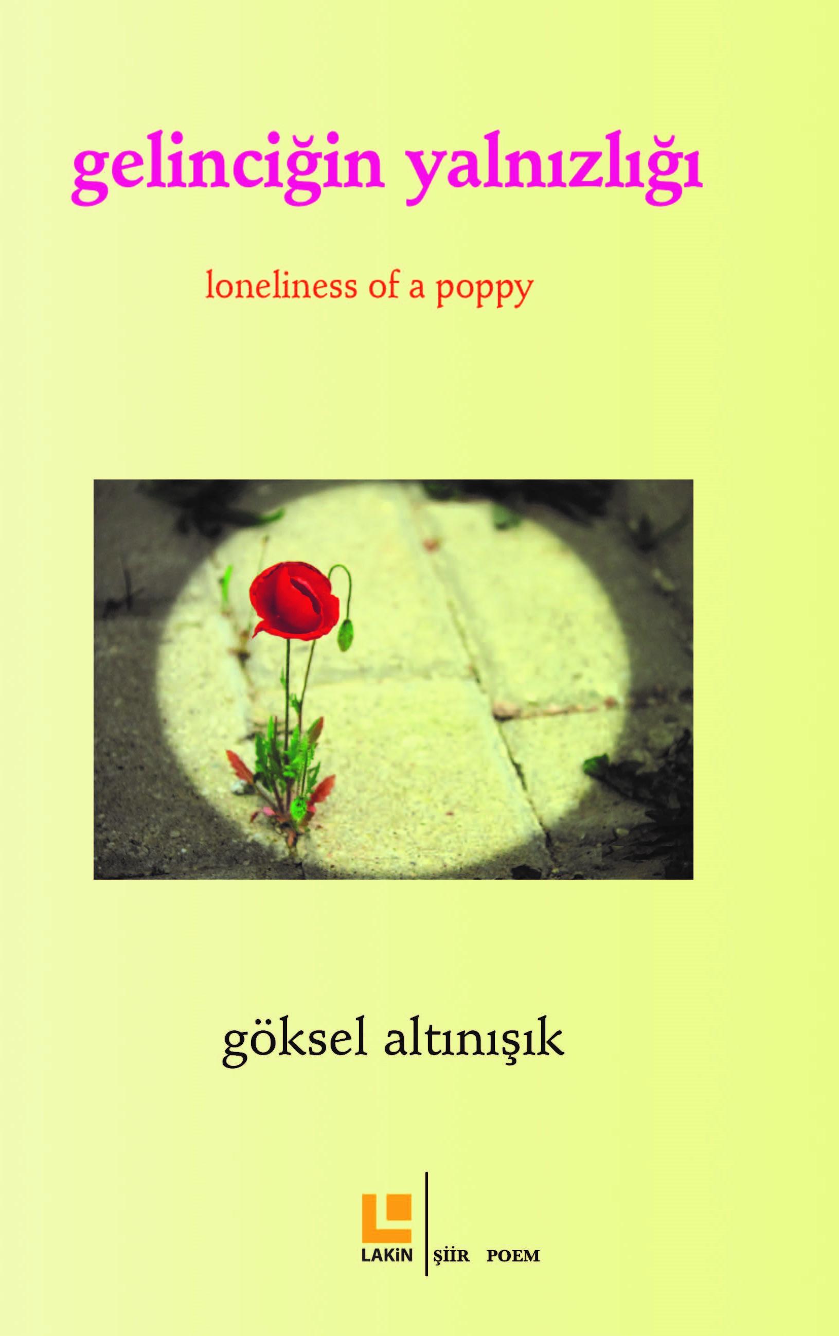 Gelinciğin Yalnızlığı
