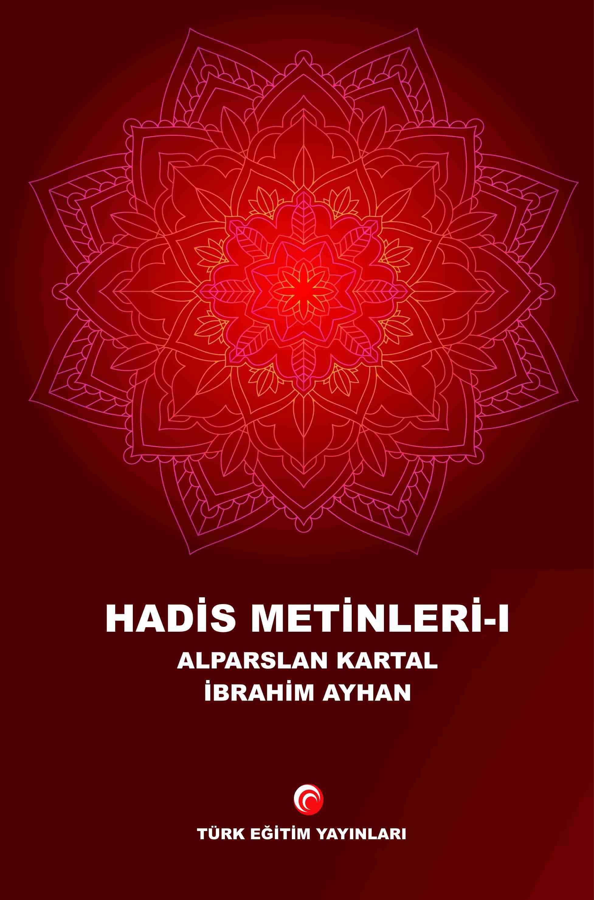 Hadis Metinleri-I