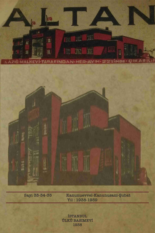 Halkevi Dergileri: Elaziz Altan Dergisi Sayı 33-34-35