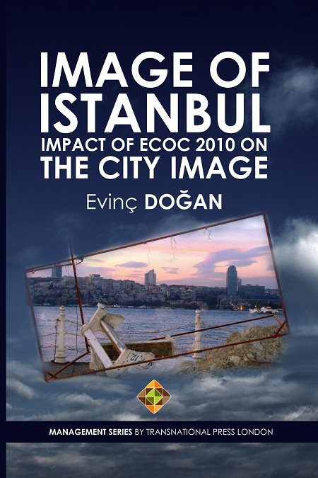 Image Of Istanbul: Impact Of Ecoc 2010 On The Cıty Image