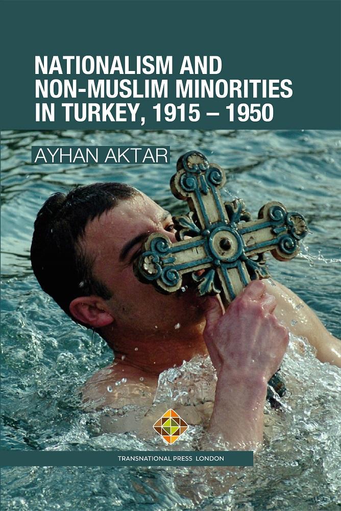 NATIONALISM AND  NON-MUSLIM MINORITIES  IN TURKEY, 1915 – 1950
