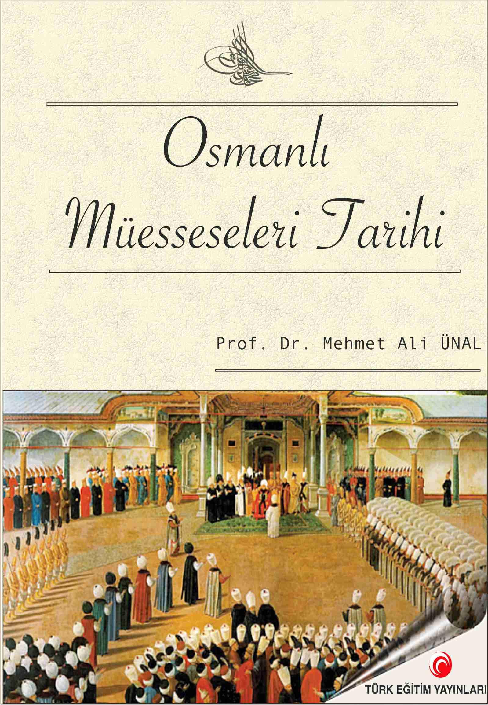 Osmanlı Müesseseleri Tarihi