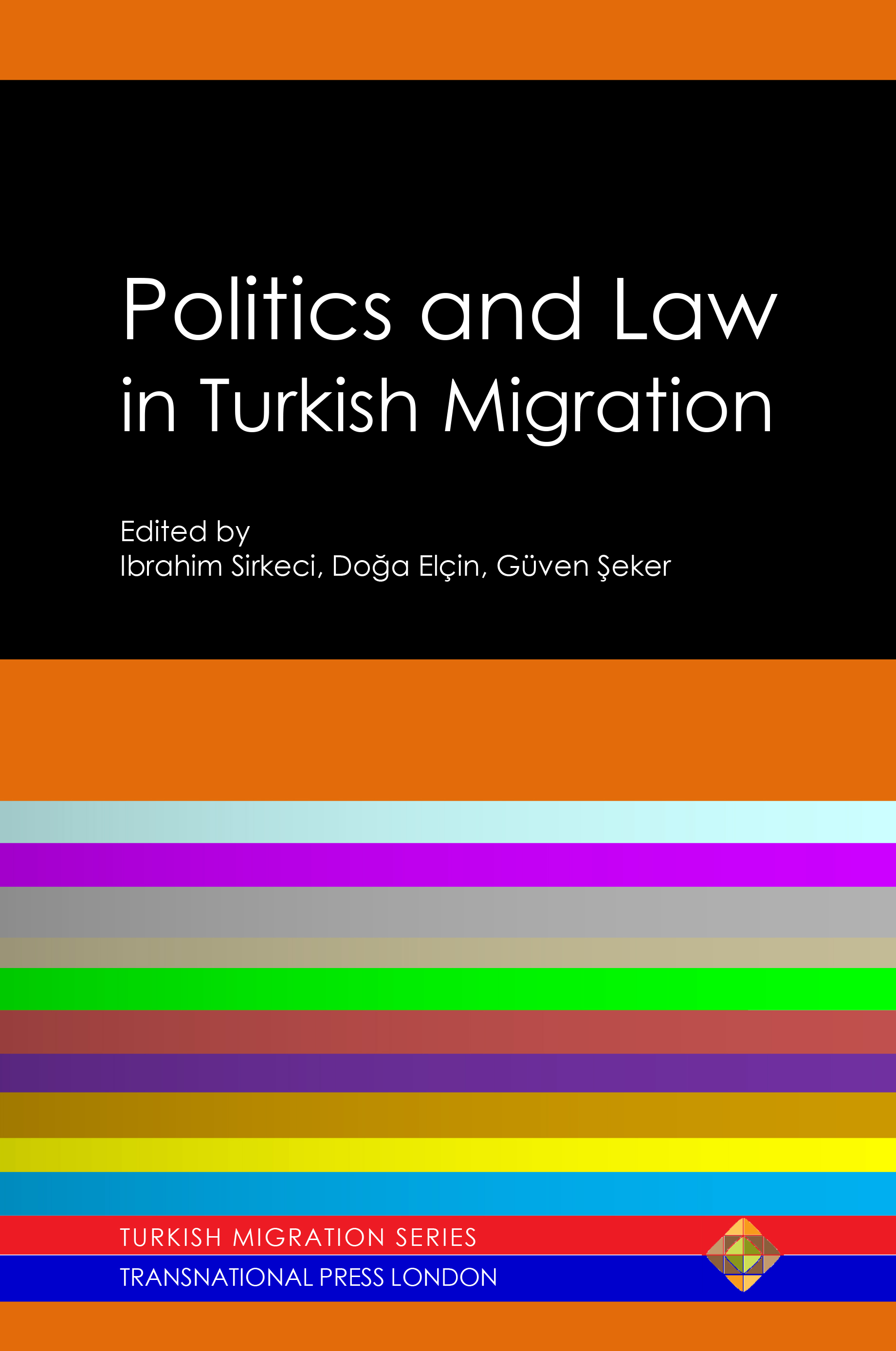 Politics and Law in Turkish Migration