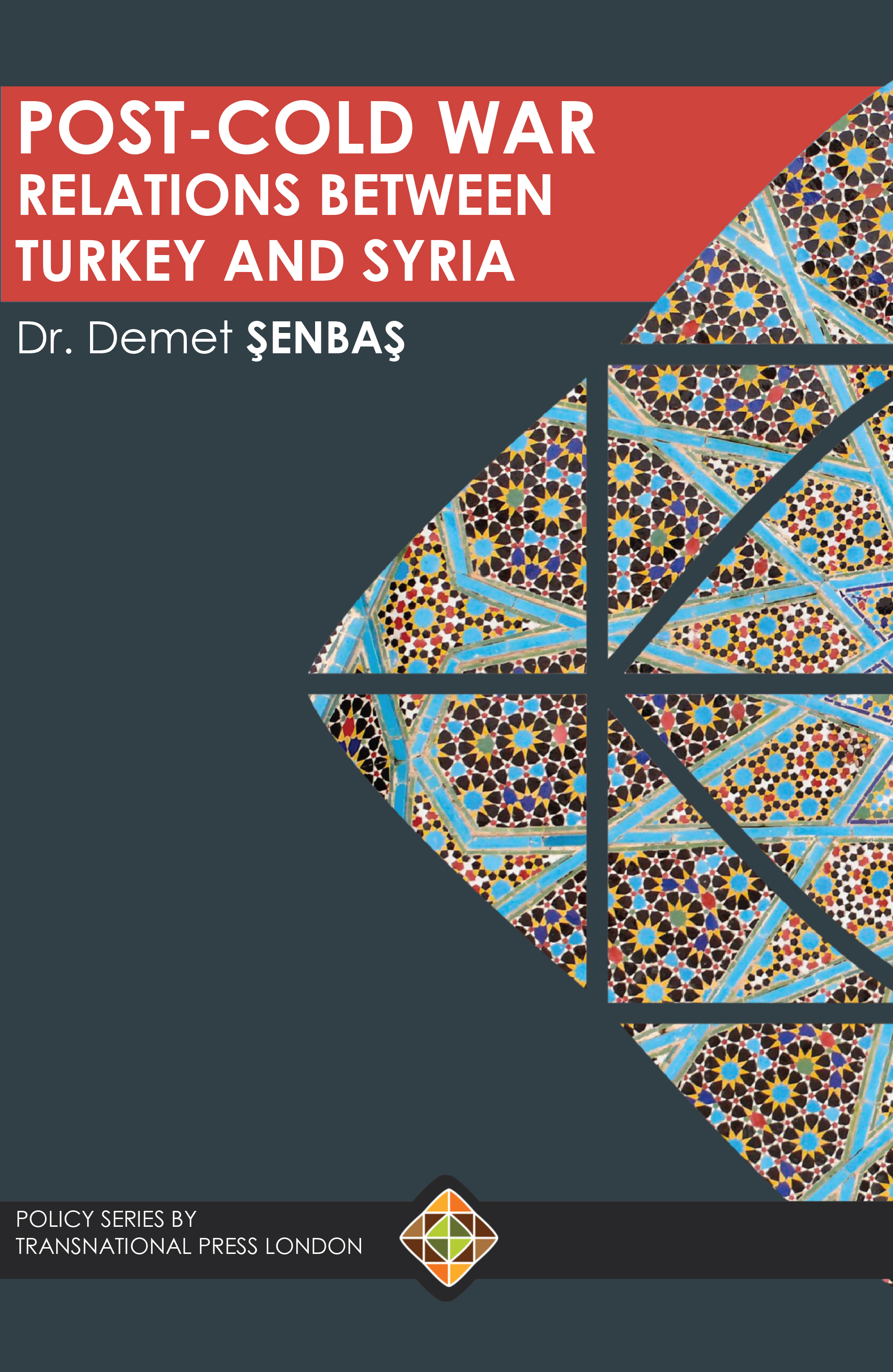 Post-Cold War Relations between Turkey and Syria