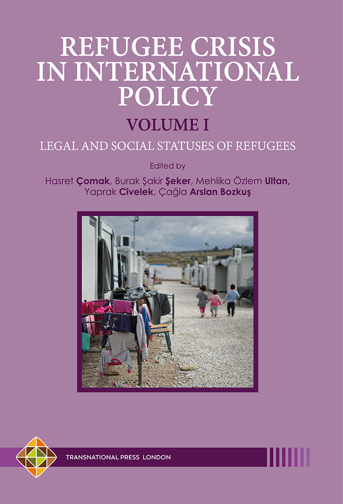 REFUGEE CRISIS IN INTERNATIONAL POLICY VOLUME I  -  LEGAL AND SOCIAL STATUSES OF REFUGEES