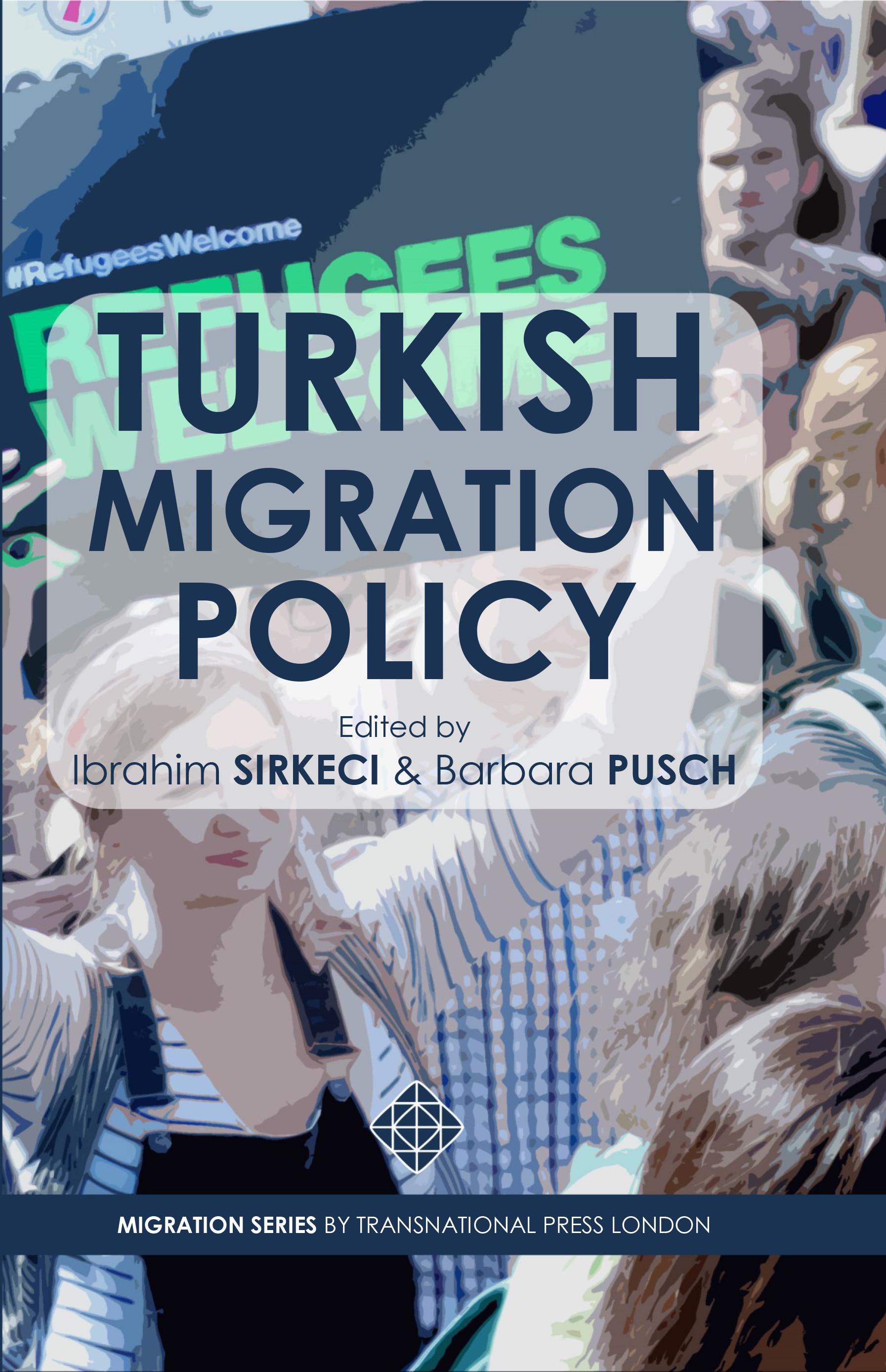 Turkish Migration Policy
